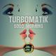 Turbomatik - Good Morning