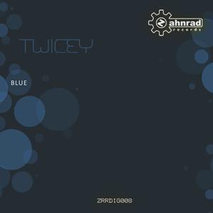 Twicey - Blue (Zahnrad Records)