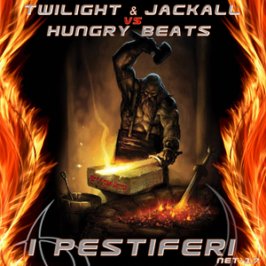 Twilight & Jackall Vs Hungry Beats - I Pestiferi (Not Easy Tunes)