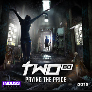 Two-Sixty - Paying the Price (Indus3)