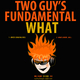 Two Guy's Fundamental What