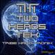 Two Heads Tek Tribe Hard Tronik