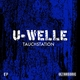 U-Welle Tauchstation EP