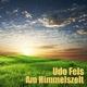 Udo Fels Am Himmelszelt