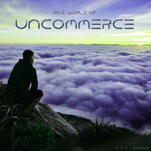 Uncommerce - The World of Uncommerce (U N C - Records)