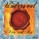 Underseal Like Fire and Ice