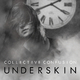 Underskin Collective Confusion