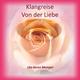 """Uta Karen Mempel Klangreise """"Von der Liebe"""""""
