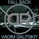 Vadim Galitskiy Fall Back