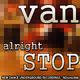 Van Alright Stop