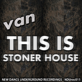 This Is Stoner House by Van mp3 download
