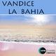 Vandice La Bahia