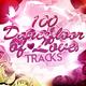 Various Artists - 100 Dancefloor of Love Tracks