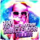 Various Artists - 100 Feel the Rhythm Dancefloor Filler