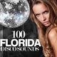 Various Artists - 100 Florida Disco Sounds