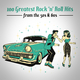 Various Artists 100 Greatest Rock 'n' Roll Hits from the 50s & 60s