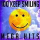 Various Artists - 100 Keep Smiling Mega Hits