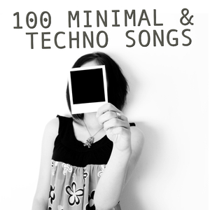 Various Artists - 100 Minimal & Techno Songs (Alternative Tunes)