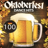 100 Oktoberfest Dance Hits by Various Artists mp3 download