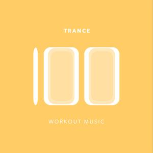 Various Artists - 100 Trance Workout Music (Workout Music Service)
