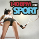 Various Artists - 140 BPM for Sport