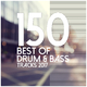 Various Artists 150 Best of Drum & Bass Tracks 2017