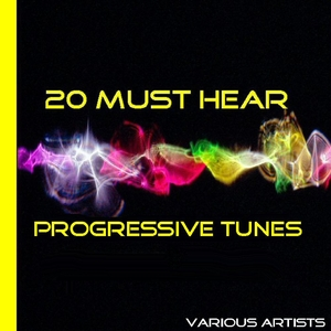 Various Artists - 20 Must Hear Progressive Tunes (Club Traxx)