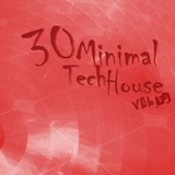 30 Minimal Tech House Vol.09 by Various Artists mp3 download