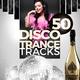 Various Artists - 50 Disco Trance Tracks