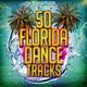 Various Artists - 50 Florida Dance Tracks