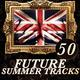 Various Artists - 50 Future Summer Tracks