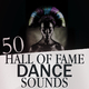 Various Artists - 50 Hall of Fame Dance Sounds