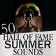 Various Artists - 50 Hall of Fame Summer Sounds