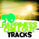 Various Artists - 50 Happiness Chillout Tracks