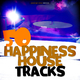 Various Artists - 50 Happiness House Tracks