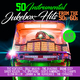 Various Artists 50 Instrumental Jukebox Hits from the 50s & 60s(New Edition)