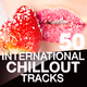 Various Artists - 50 International Chillout Tracks