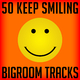Various Artists - 50 Keep Smiling Bigroom Tracks