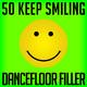 Various Artists - 50 Keep Smiling Dancefloor Filler