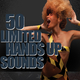Various Artists - 50 Limited Hands Up Sounds