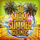 Various Artists - 50 Miami Summer Sounds