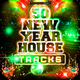 Various Artists - 50 New Year House Tracks