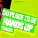Various Artists - 50 Place to be Hands Up Tracks