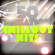 Various Artists - 50 Sensation Chillout Hits