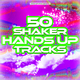 Various Artists 50 Shaker Hands Up Tracks