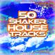Various Artists - 50 Shaker House Tracks