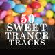 Various Artists - 50 Sweet Trance Tracks