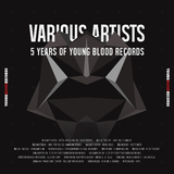 5 Years of Young Blood Records by Various Artists mp3 download
