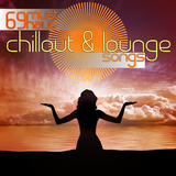 69 Must Have Chillout And Lounge Songs by Various Artists mp3 download