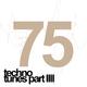 Various Artists 75 Techno Tunes Part 4
